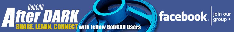 BobCAD After Dark Group